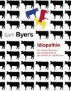 Idiopathie : Un roman d'amour, de narcissisme et de vaches en souffrance