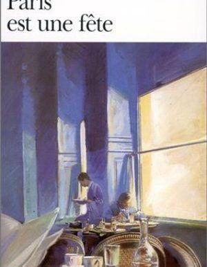 Paris Est Une F Te De Ernest Hemingway Livre Roman Elle