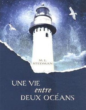 Une vie entre deux océans: Traduit de l'anglais (Australie) par Anne Wicke
