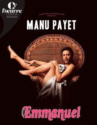 Manu Payet : « J'assume ma part de féminité ! »