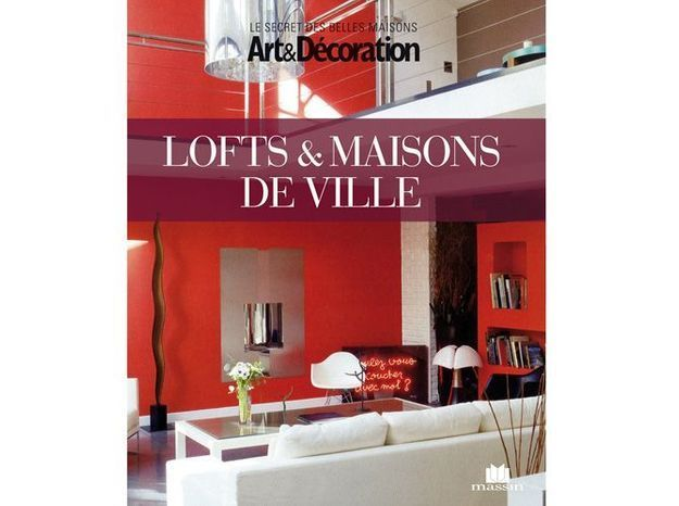 Livre art d coration 39 lofts et maisons de ville 39 elle for Decoration maison de ville