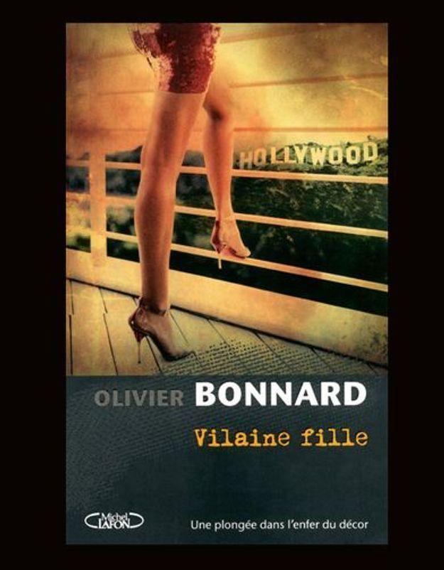 « Vilaine fille », d'Olivier Bonnard (Michel Lafon)
