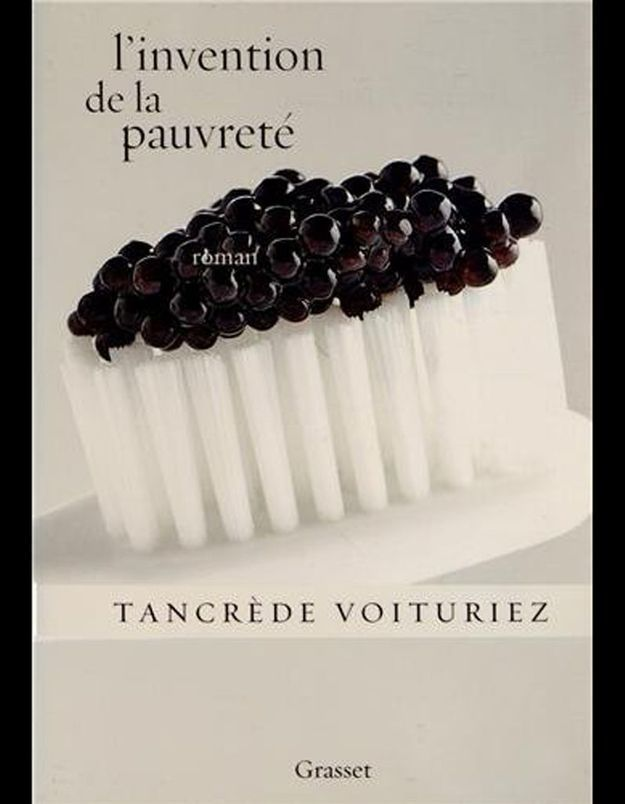 « L'invention de la pauvreté », de Tancrède Voituriez (Grasset)