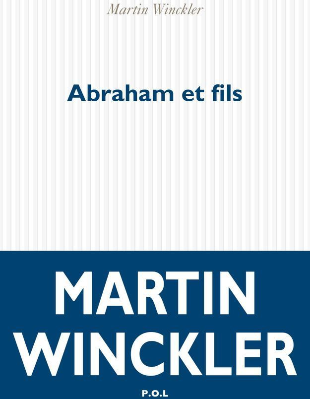 """Abraham et fils"", de Martin Winckler"