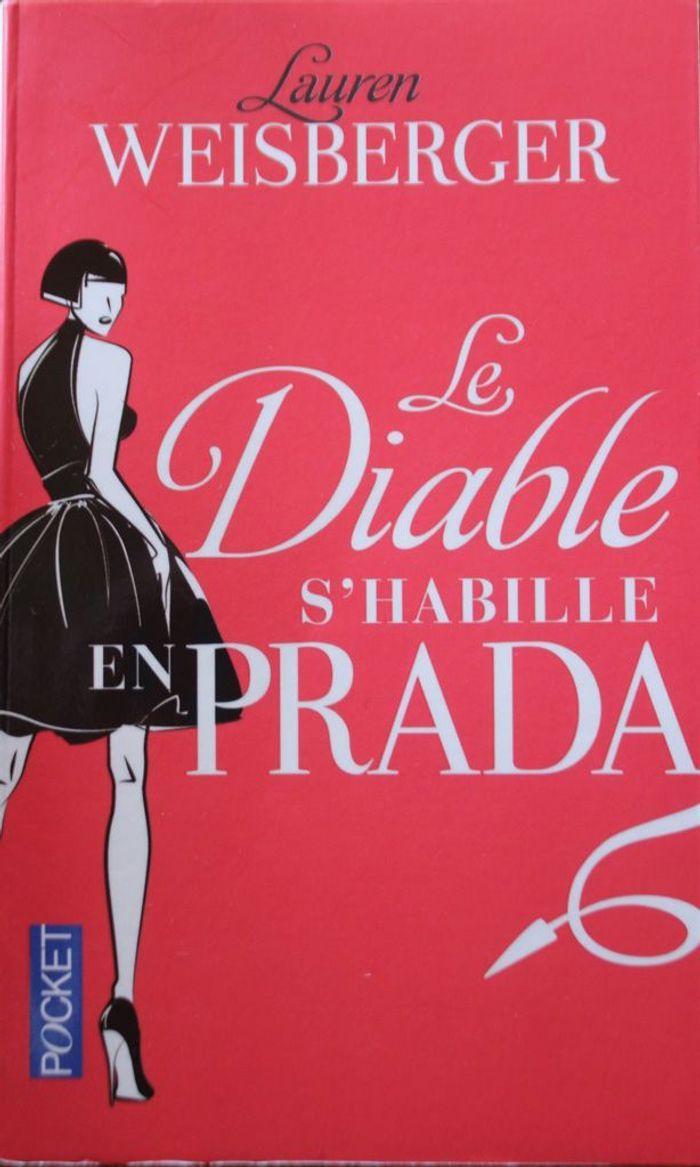 « Le Diable s'habille en Prada » de Lauren Weisberger