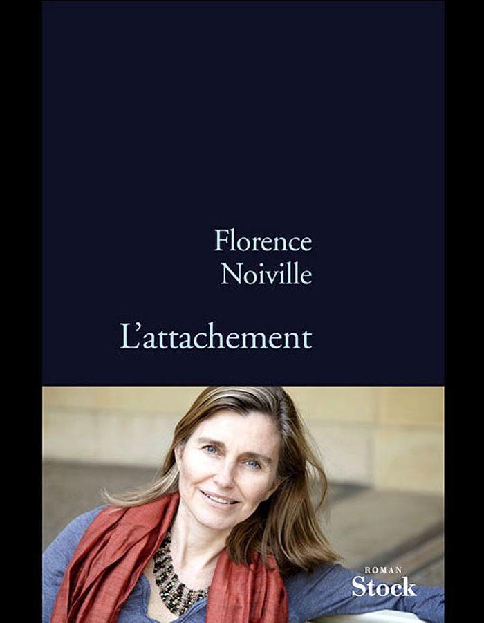 « L'attachement », de Florence Noiville (Stock)