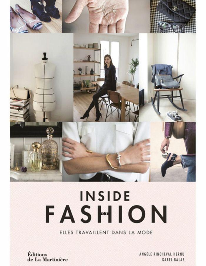 « Inside Fashion : elles travaillent dans la mode » de  Angèle Rincheval Hernu et  Karel Balas